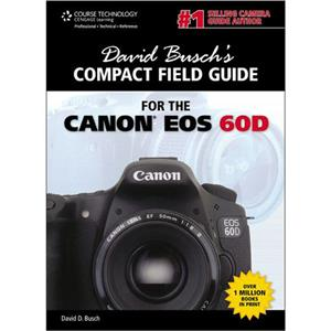 David Busch's Compact Field Guide for Canon EOS 60D: Picture 1 regular