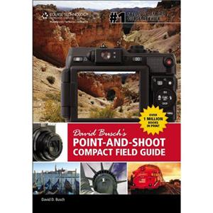 David Busch's Point-and-Shoot Compact Field Guide 9781133597407