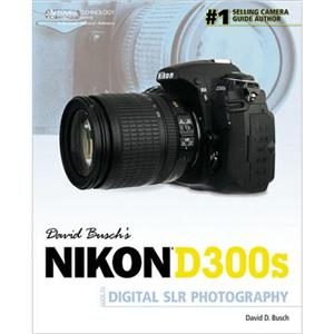 David Busch's Nikon D300S Guide 9781435456310