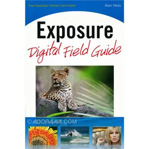 Wiley Publishing: Exposure Digital Field Guide, Hess: Picture 1 regular