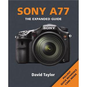 Ammonite Press The Expanded Guide Sony A77 Softcover Book: Picture 1 regular