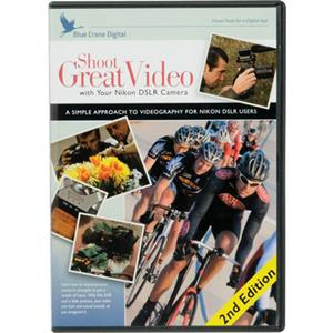 Blue Crane Digital DVD: Shoot Great Video with Nikon DSLR Camera: 2nd Edition: Picture 1 regular