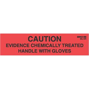 Sirchie Caution Evidence Chemically Treated Labels EIL13R