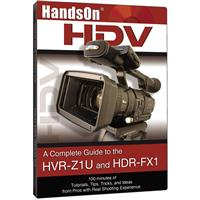 Vortex HandsOn HDV - a Complete Guide to The HVR-Z1U and ...