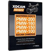 Vortex DVD: Mastering Sony's PMW-200, 160, 150, 100 XDCAM...