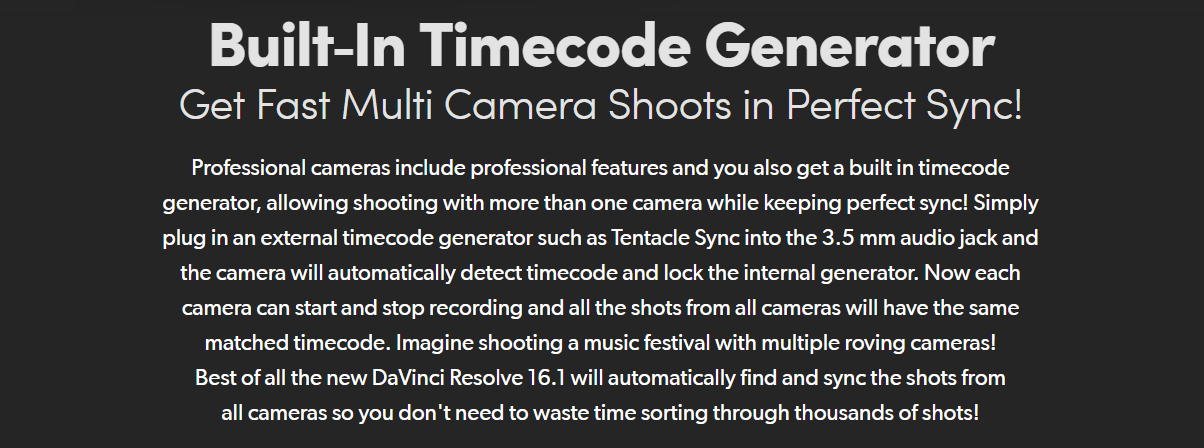 Built‑In Timecode Generator Get Fast Multi Camera Shoots in Perfect Sync!