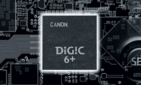 DIGIC 6+ Image Processor