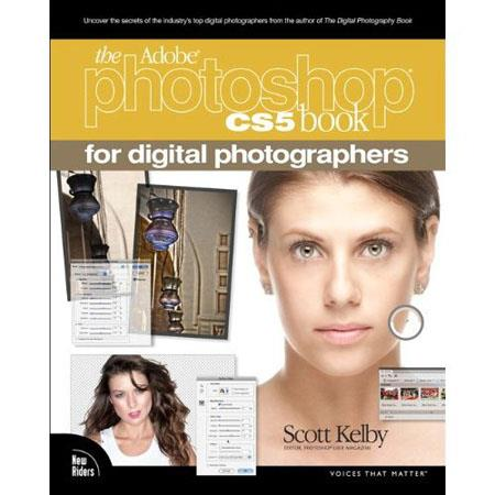 Book: The Adobe Photoshop CS5 Book for Digital Photographers By Scott Kelby, Softcover, 480 Pages