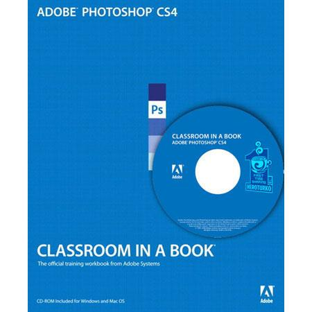 Peachpit Press - Adobe Photoshop CS4 Classroom in a Book, 464 Page Softcover Book by the Adobe Creative Team