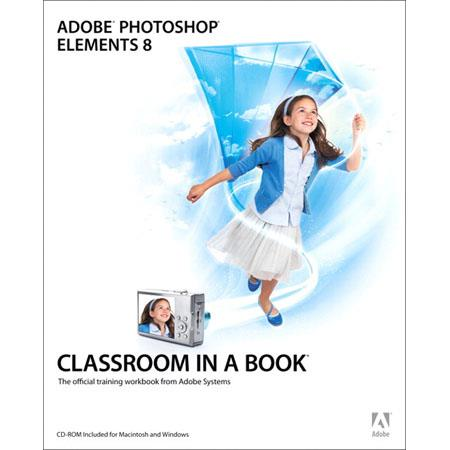 Peachpit Press - Adobe Photoshop Elements 8 Classroom in a Book, Softcover Book by Adobe Creative Team