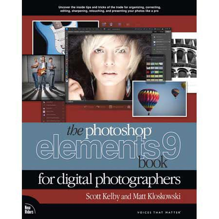 Peachpit Press - The Adobe Photoshop Elements 9 Book for Digital Photographers, 496 Page Softcover, by Scott Kelby & Matt Kloskowski