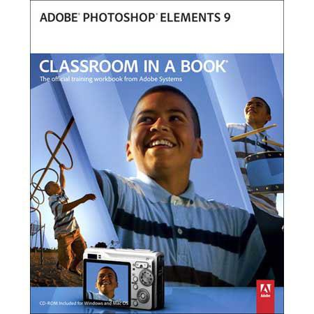 Peachpit Press - The Adobe Photoshop Elements 9 Classroom in a Book with CD-ROM, 448 Page Softcover, by Adobe Creative Team