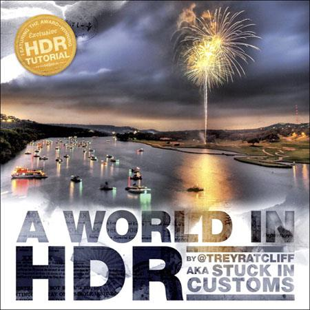 Peachpit Press - A World in HDR, Softcover Book by Trey Ratcliff