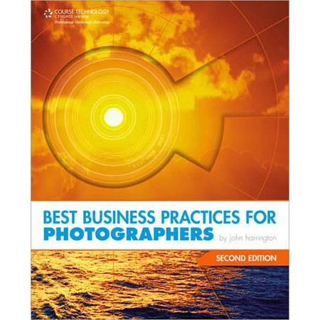 Best Business Practices for Photographers, Second Edition, 2E, Softcover Book by John Harrington, 523 Pages