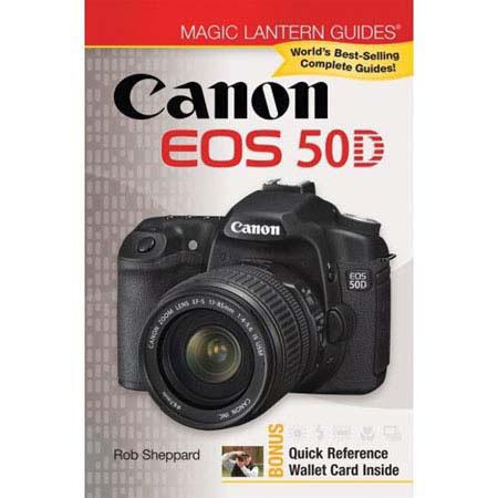 Magic Lantern Guide Camera Manual for the Canon EOS 50D Digital SLR, by Rob Sheppard - Softcover image