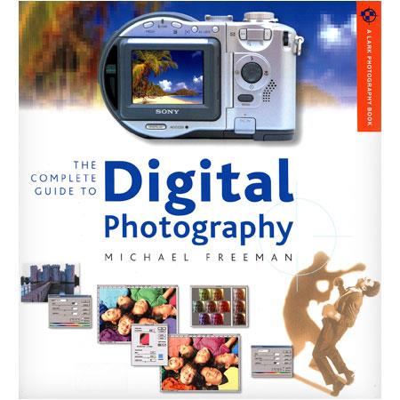Sterling Publishing - Complete Guide to Digital Photography - Softcover Book by Michael Freeman image