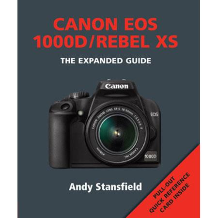 "Ammonite Press ""The Expanded Guide, Canon Rebel XS"", Softcover Book by Andy Stansfield, 224 Pages"