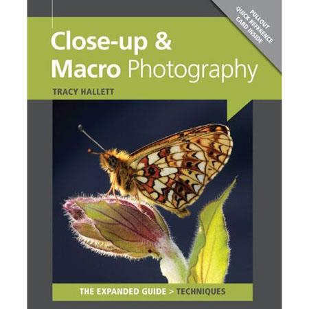 "Ammonite Press ""The Expanded Guide, Close-up & Macro Photography"", Softcover Book by Tracy Hallett, 192 Pages"