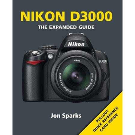 "Ammonite Press ""The Expanded Guide, Nikon D3000"", Softcover Book by Jon Sparks, 240 Pages"