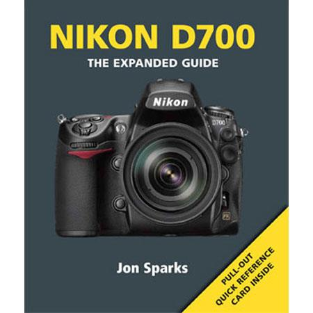 "Ammonite Press ""The Expanded Guide, Nikon D700"", Softcover Book by Jon Sparks, 240 Pages"