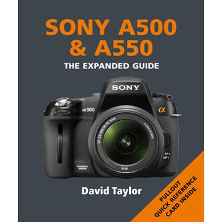 "Ammonite Press ""The Expanded Guide, Sony A500 & A550"", Softcover Book by David Taylor, 240 Pages"