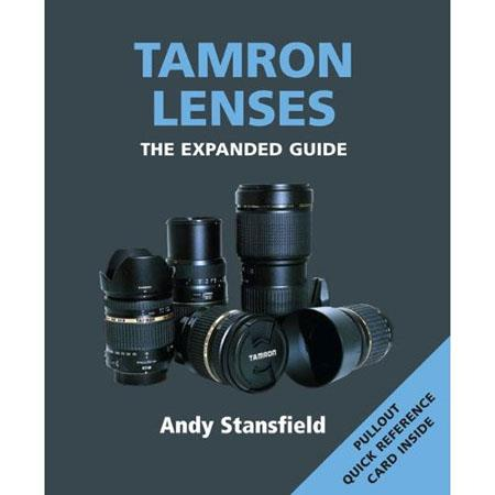 "Ammonite Press ""The Expanded Guide, Tamron Lenses"", Softcover Book by Andy Stnasfield, 192 Pages"