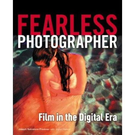 Fearless Photographer: Film in the Digital Era Softcover Book, 256 Pages