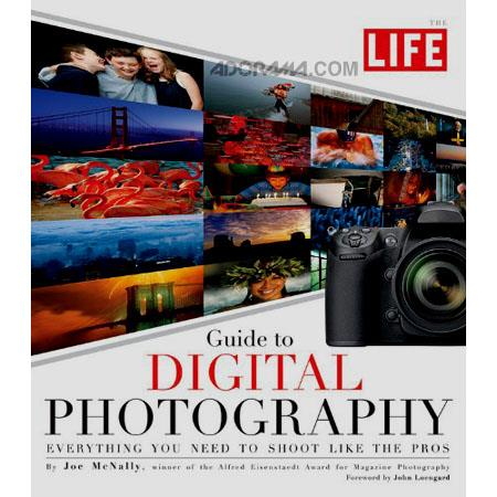 "The Life ""Guide to Digital Photography, Everything You Need to Shoot Like the Pros"" 256 Page Soft Cover Book by Joe Mcnally image"