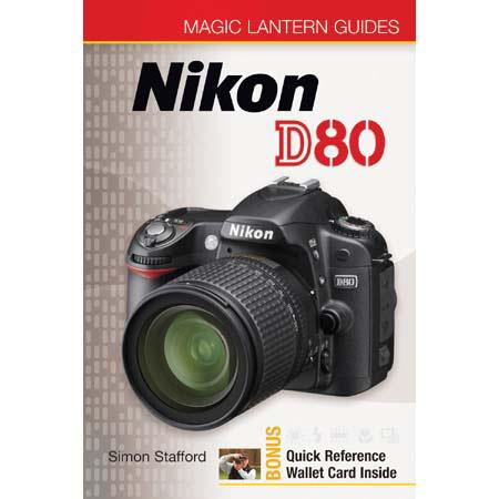 Magic Lantern Guide Camera Manual for Nikon D80 by Simon Stafford, - Softcover image