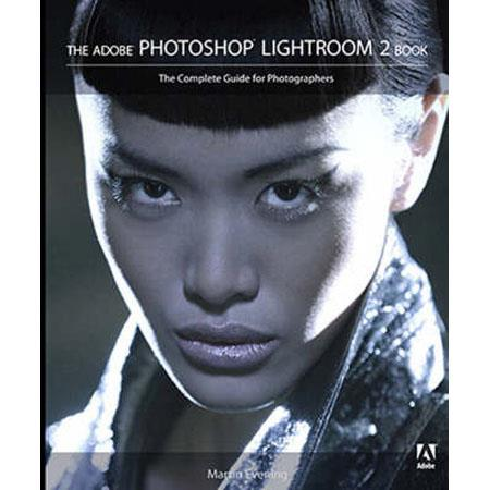 Peachpit Press - The Adobe Photoshop Lightroom 2 Book: The Complete Guide for Photographers, Softcover Book by Martin Evening