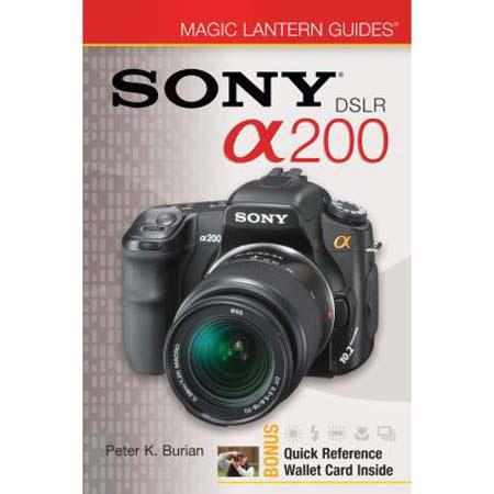 Magic Lantern Guide Camera Manual for Sony DSLR A200 Alpha, Softcover Book by Peter K. Burian image