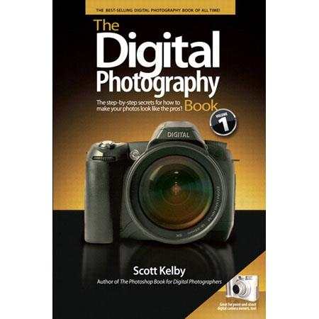 Peachpit Press: The Digital Photography Book, Softcover Book by Scott Kelby
