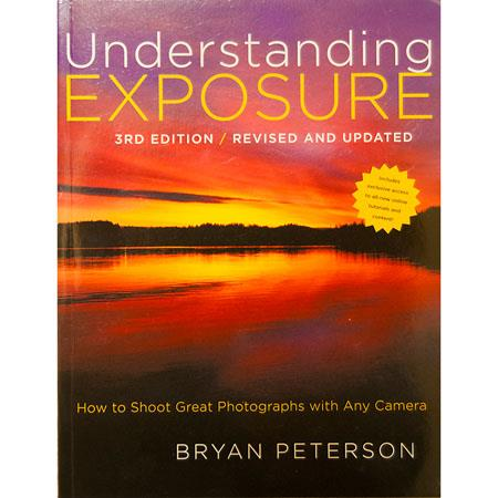Understanding Exposure by Bryan Peterson (Edition: Paperback) image