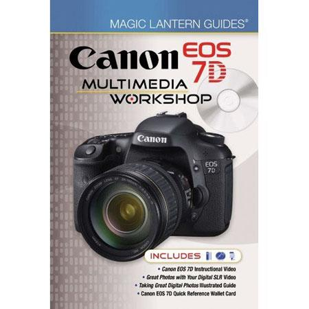 Magic Lantern Guides: Canon EOS 7D Multimedia Workshop Book with DVD image