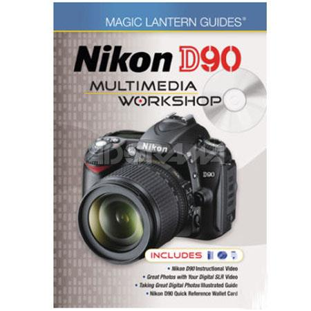 Magic Lantern Guides: Nikon D90 Multimedia Workshop image