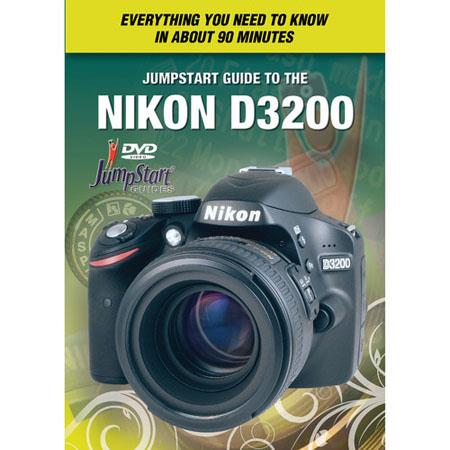JumpStart Video Training Guide on DVD for the Nikon D3200 Digital Camera