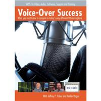 "Vasst Training DVD: ""Voice Over Success"" What you Must Know to Compete in Today's VO Market"